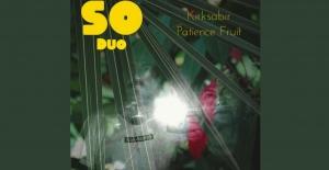 SO Duo yeni kısa çaları KIRKSABIR'ı müzikseverlerle buluşturdu